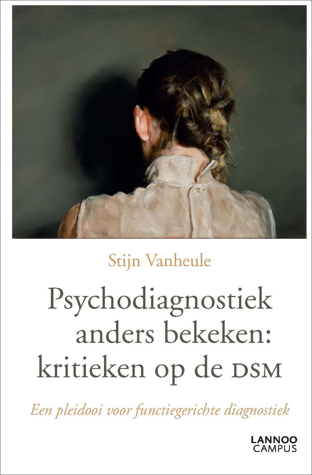 Dsm Keukens Geschiedenis : Psychodiagnostiek anders bekeken kritieken op de DSM